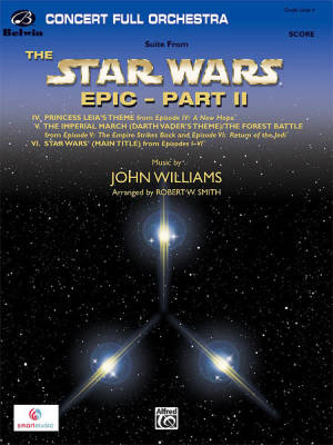 Suite from the Star Wars Epic -- Part II - Williams/Smith - Full Orchestra - Gr. 4