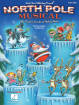 Hal Leonard - North Pole Musical - Jacobson/Huff - Teacher Edition