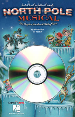 North Pole Musical - Jacobson/Huff - Performance/Accompaniment CD