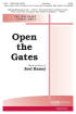 Hope Publishing Co - Open The Gates - Raney - SATB