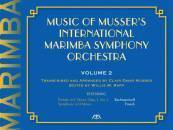 Meredith Music Publications - Music of Mussers International Marimba Symphony Orchestra