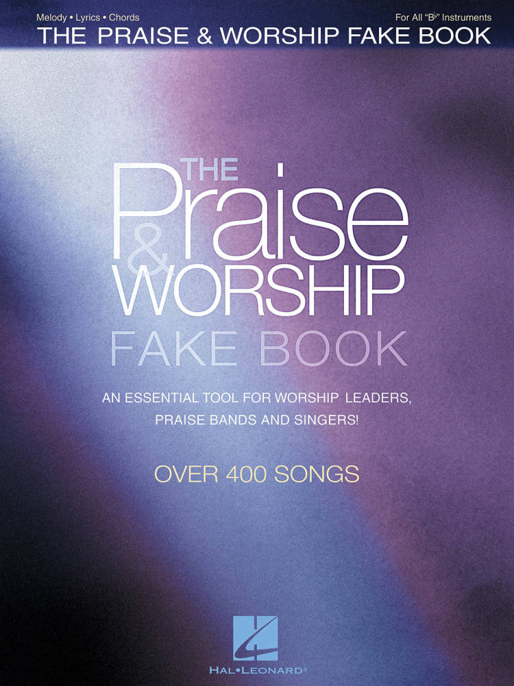 Hal Leonard The Praise Worship Fake Book B Flat Edition Long