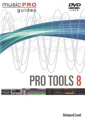 Pro Tools 8 - Advanced Level