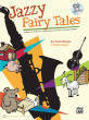 Belwin - Jazzy Fairy Tales - Milligan/Rogers/Strong - Classroom - Book/CD
