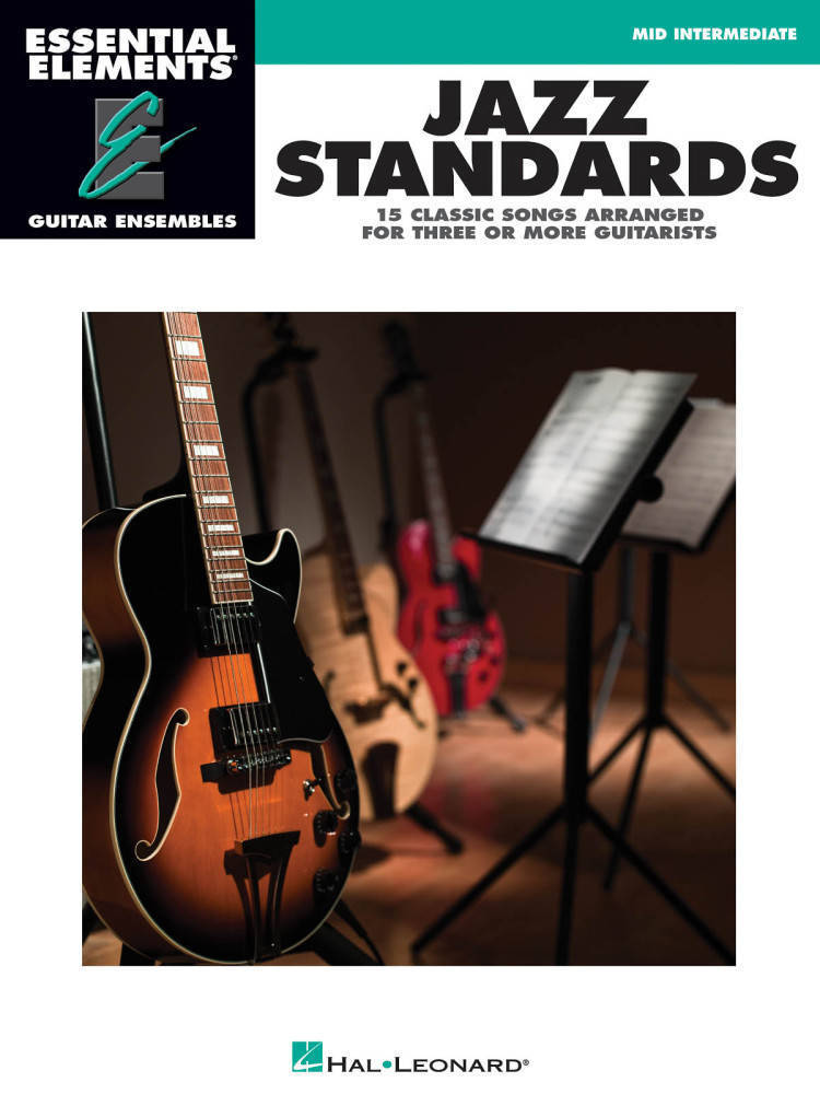 Hal Leonard - Jazz Standards: Essential Elements Guitar Ensembles - Book