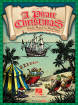 Hal Leonard - A Pirate Christmas (Musical) - Jacobson/Emerson - Teacher Edition