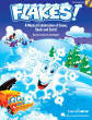 Hal Leonard - Flakes! (Musical) - Jacobson/Higgins - Teacher Edition - Book/CD-ROM