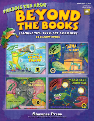 Beyond the Books: Teaching with Freddie the Frog - Burch - Book/Media Online