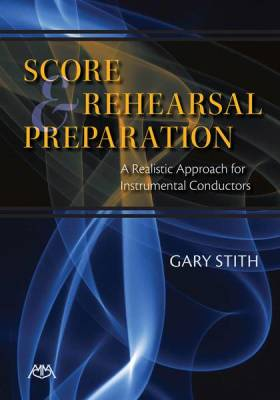Score and Rehearsal Preparation