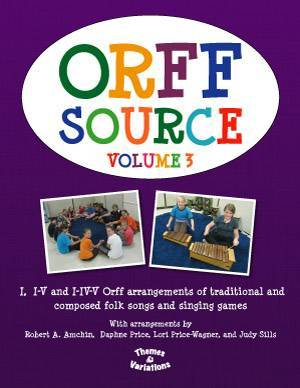 Orff Source Volume 3 - Amchin/Price/Price-Wagner/Sills - Book