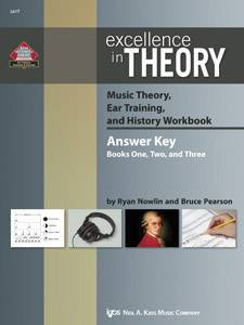 Excellence in Theory Music Theory, Ear Training, and History Workbook
