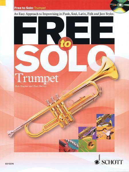 Schott Free To Solo Trumpet - Long & McQuade Musical Instruments
