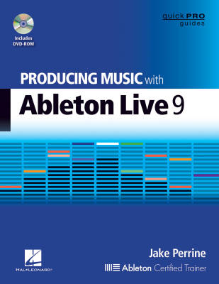 Producing Music With Ableton Live 9 - Perrine - Book/DVD-ROM