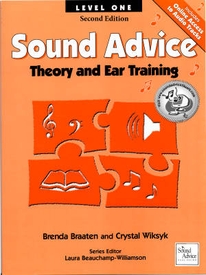 Sound Advice: Theory and Ear Training Level One (Second Edition) - Braaten/Wiksyk - Book/Audio Online