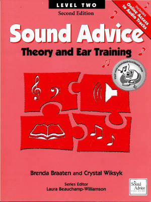 Sound Advice: Theory and Ear Training Level Two (Second Edition) - Braaten/Wiksyk - Book/Audio Online