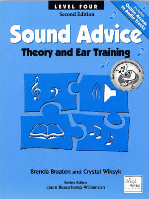 Sound Advice: Theory and Ear Training Level Four (Second Edition) - Braaten/Wiksyk - Book/Audio Online