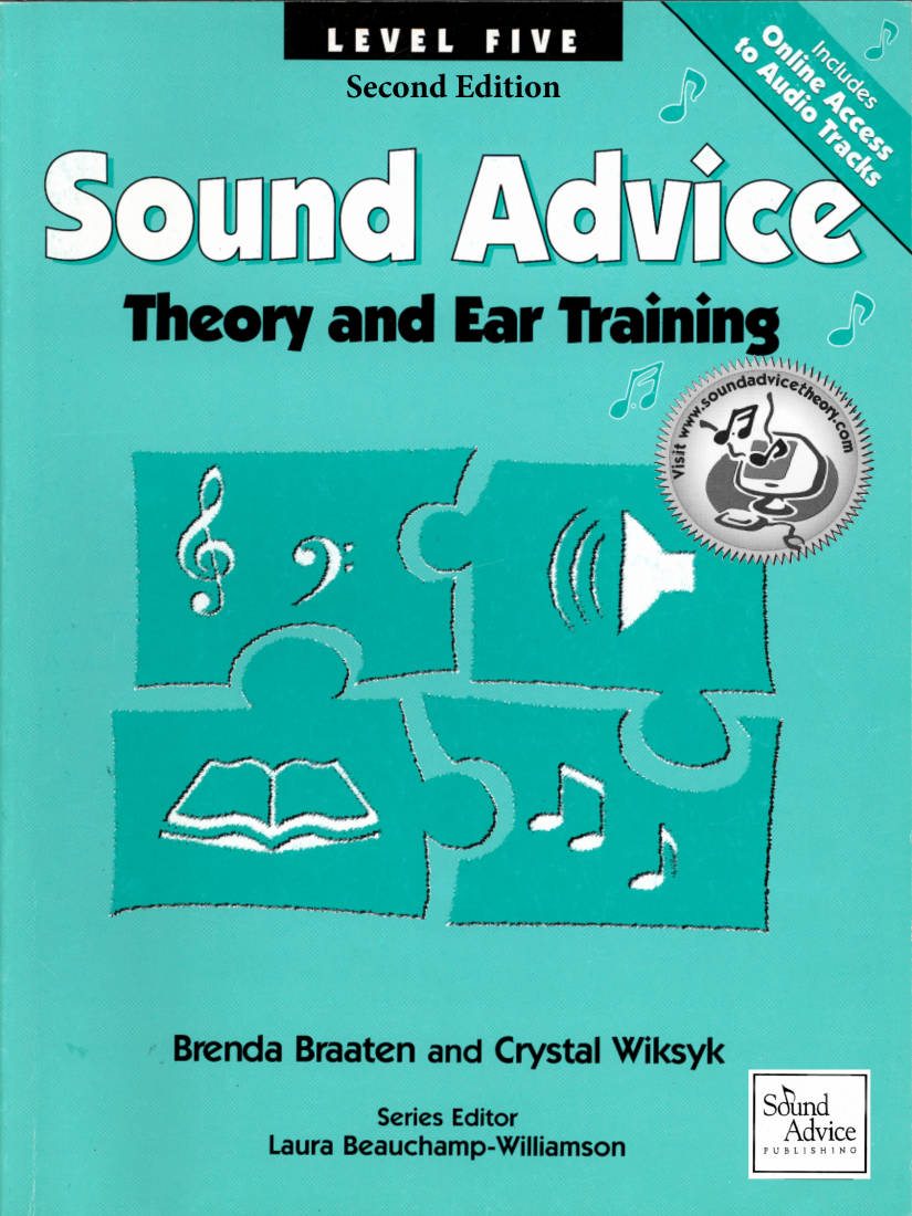sound advice theory sound advice theory and ear training level five second edition braaten. Black Bedroom Furniture Sets. Home Design Ideas