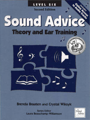 Sound Advice: Theory and Ear Training Level Six (Second Edition) - Braaten/Wiksyk - Book/Audio Online