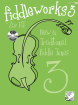 Frederick Harris Music Company - Fiddleworks 3 - RT - Preparatory-ARCT Solo/Duet Violin - Book/CD