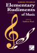 Frederick Harris Music Company - Elementary Rudiments of Music, 2nd Edition - Wharram - Book