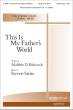 Hope Publishing Co - This Is My Fathers World - Babcock/Strite - SATB