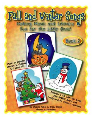 Fall and Winter Songs-Making Music and Literacy Fun Book 2 - Noble/Stener -  Book/CD