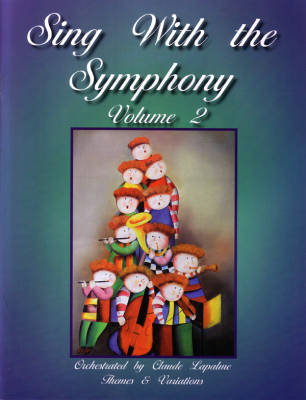 Sing With The Symphony Volume 2 - Lapalme - Book/CD