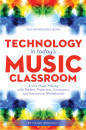 Hal Leonard - Technology in Todays Music Classroom - Durairaj - Book