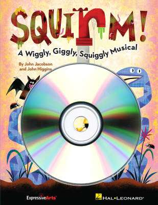 Squirm! (Musical) - Jacobson/Higgins - Performance/Accompaniment CD