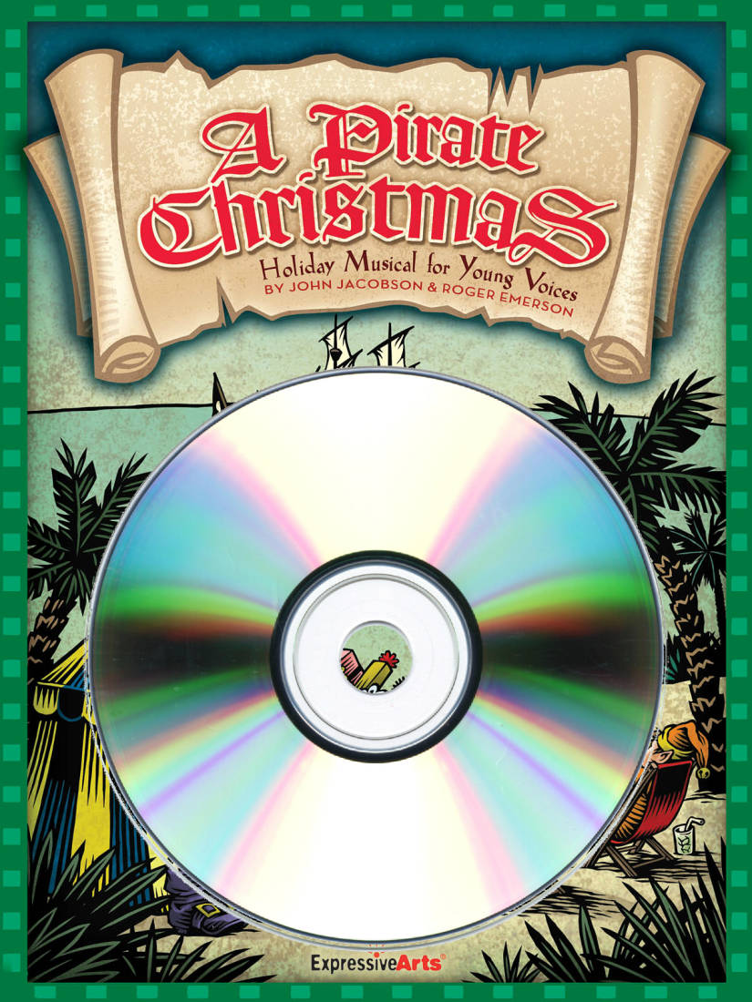 Hal Leonard - A Pirate Christmas (Musical) - Jacobson/Emerson - Preview CD