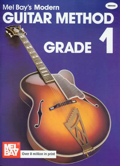 Mel Bay Modern Guitar Method Grade 1 - Long & McQuade ...