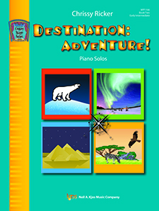 Destination: Adventure! Book Two - Early Intermediate Piano