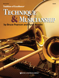 Tradition of Excellence: Technique and Musicianship - Pearson/Nowlin - Percussion