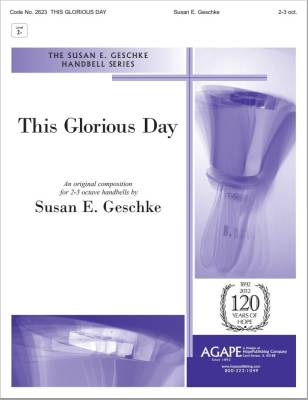 This Glorious Day - Geschke - 2-3 Octave Handbells