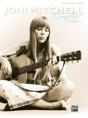 Joni Mitchell Complete So Far - Guitar TAB - Hardcover Book