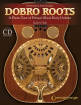 Hal Leonard - Dobro Roots: A Photo Tour of Prewar Wood Body Dobros - Toth - Book/CD