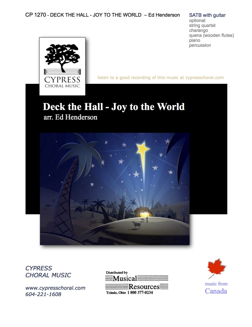 Cypress Choral Music - Deck the Hall - Joy to the World -  Traditional/Henderson - SATB