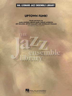 Uptown Funk! - Gallaspy /Bhasker /Lawrence /Williams /Murtha - Jazz Ensemble - Gr. 4