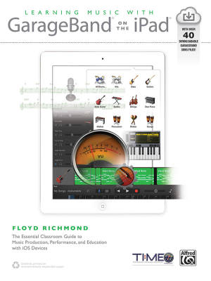 Learning Music with GarageBand on the iPad - Richmond - Book