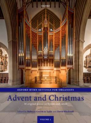 Oxford Hymn Settings for Organists Volume 1: Advent and Christmas - Groom te Velde/Blackwell - Organ