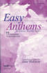Hope Publishing Co - Easy Anthems, Vol. 1 (Collection) - Various/Holstein - 2-pt Mixed/SAB