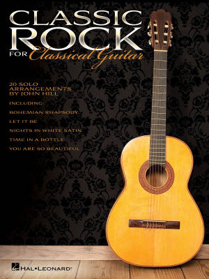 Classic Rock for Classical Guitar - Hill - Classical Guitar TAB