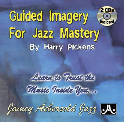 Guided Imagery for Jazz Mastery