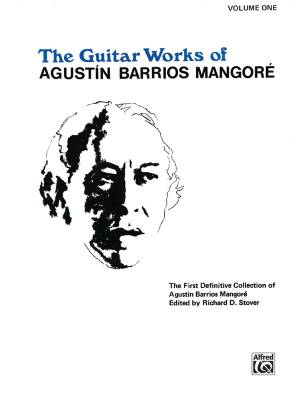 Guitar Works of Agustín Barrios Mangoré, Vol. I