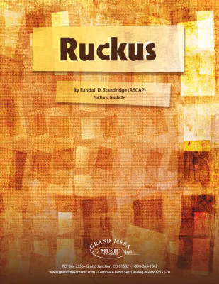 Ruckus - Standridge - Concert Band - Gr. 3+