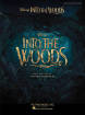 Hal Leonard - Into the Woods: Vocal Selections from the Disney Movie - Sondheim - Vocal/Piano - Book