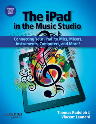 The iPad in the Music Studio - Leonard/Rudolph - Book/Media Online