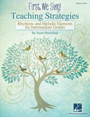 First We Sing: Teaching Strategies (Intermediate) - Brumfield - Resource Pak