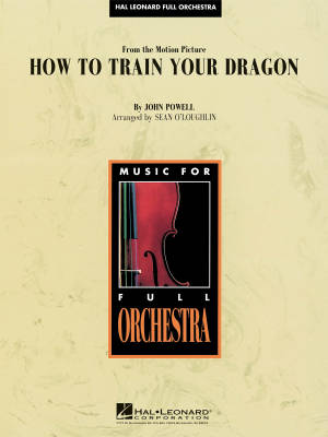 How to Train Your Dragon - Powell/O'Loughlin - Full Orchestra - Gr. 4