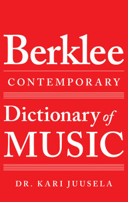 The Berklee Contemporary Dictionary of Music - Juusela - Book
